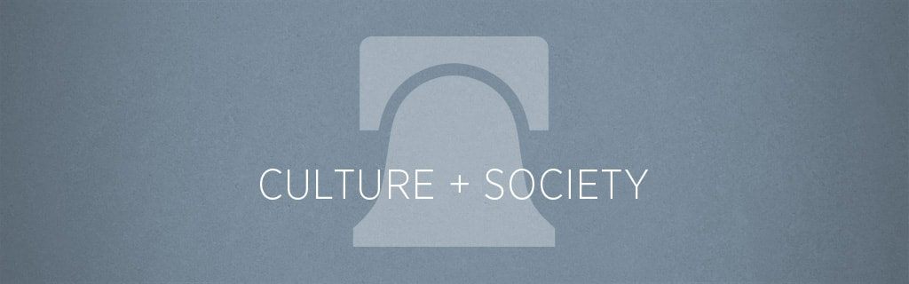 Culture + Society